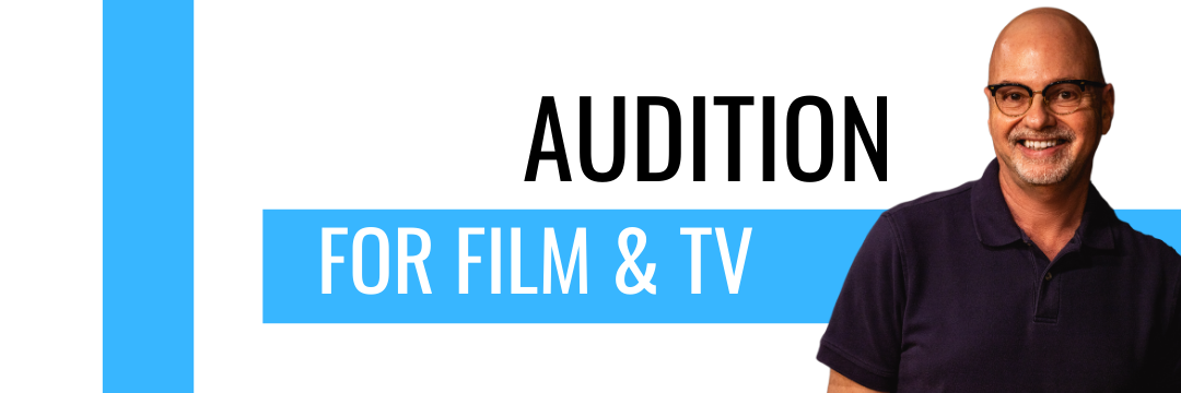 Audition for Film and TV Class