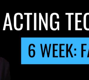 Acting Technique 6 Week